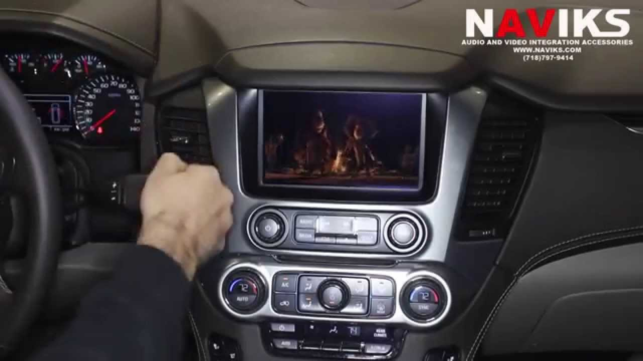 2015 Chevrolet Tahoe MyLink IO5 & IO6 NAVIKS Video In Motion Bypass