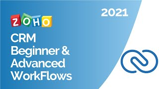 Zoho CRM Workflows - Beginner and Advanced Workflows Your Business Needs Webinar
