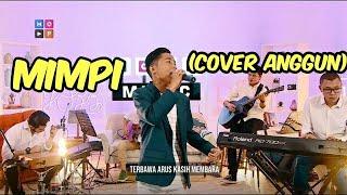 Download lagu MOP MUSIC S2   BETRAND PETO PUTRA ONSU - MIMPI (COVER ANGGUN)