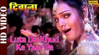 Luta Da Khud Ke Yaar Pe (Deewana) (Bhojpuri)