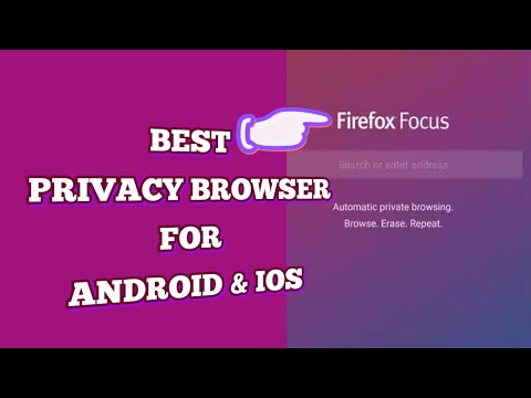 Firefox focus fast and secure browser for android and ios ,Best privacy  Browser