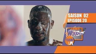 Sama Woudiou Toubab La - Episode 20 [Saison 02]