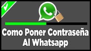como poner contraseña al whatsapp 2016