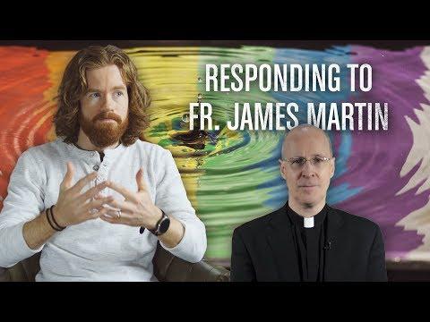 Responding To Fr. James Martin