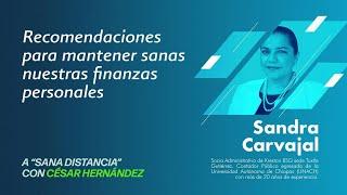 De finanzas personales | Sana Distancia | Con Sandra Carvajal