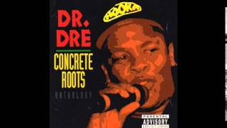 Dr. Dre  - The Formula feat. The D.O.C. - Concrete Roots