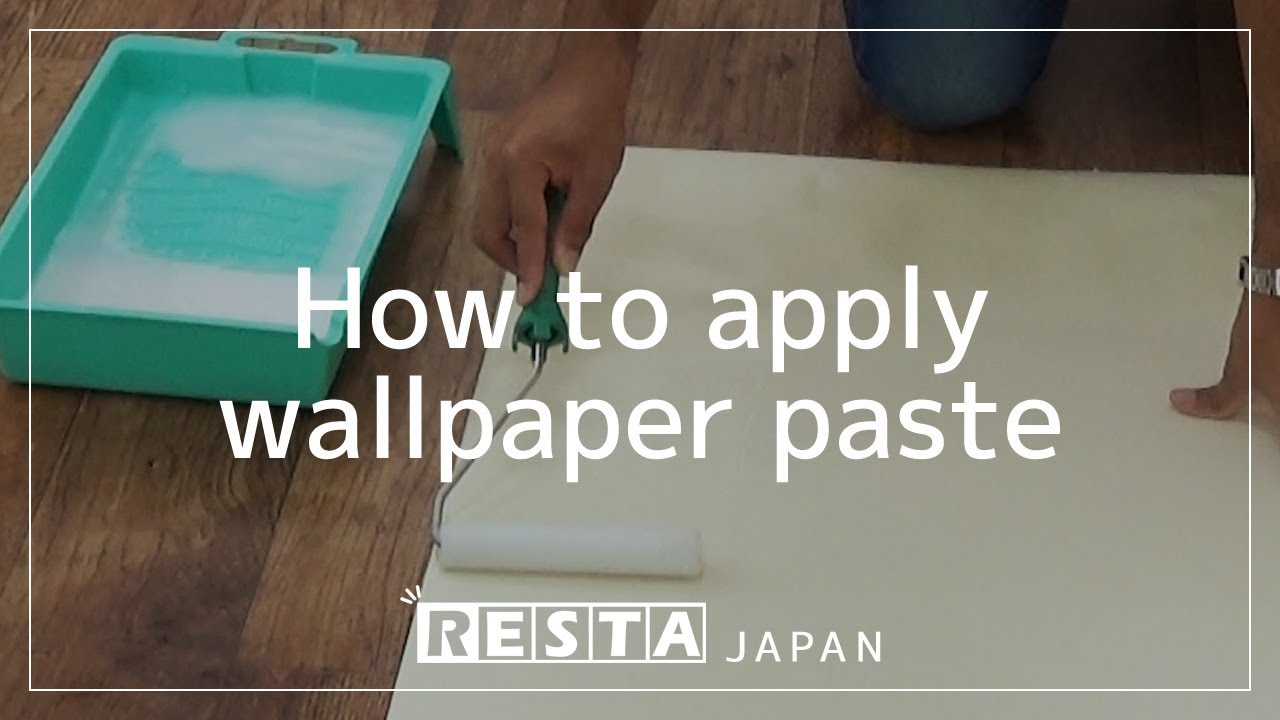 Diy How To Apply Wallpaper Paste Youtube