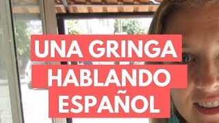 gringo learns spanish
