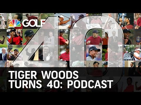 Tiger Woods Turns 40 - Podcast | Golf Channel