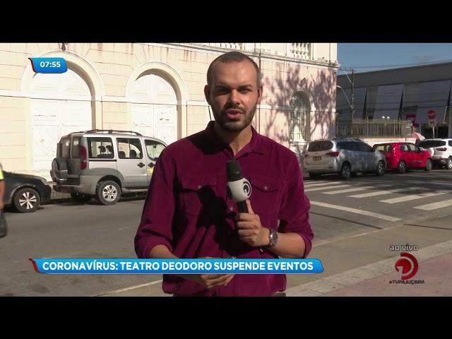 Coronavírus: Teatro Deodoro suspende eventos