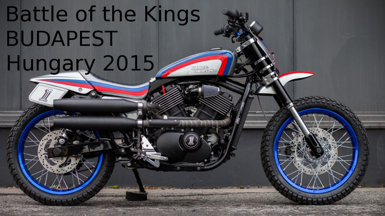 The Battle of the Kings Europe by BUDAPEST Hungary Harley Davidson Street 750 - Scrambler Custom