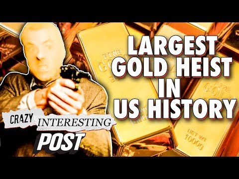$9M Gold Heist, Largest in US History, Dubbed The Perfect Crime | Crazy Interesting Posts | NY Post