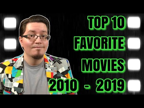 Top 10 Favorite Movies Of The Decade 2010-2019