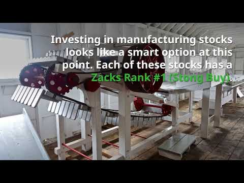 5 Manufacturing Stocks to Buy as Industrial Production Rises