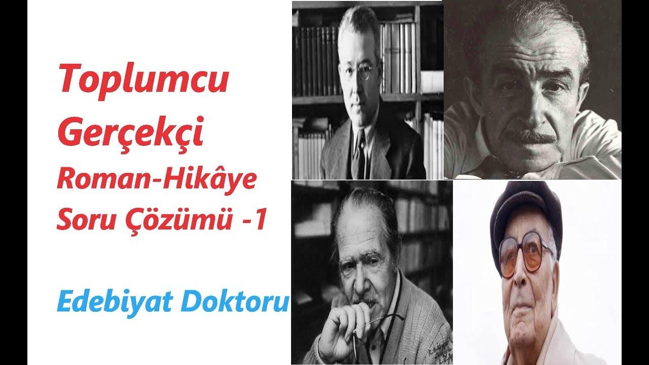 Cumhuriyet Dönemi Toplumcu Gerçekçi Hikâye Roman Soru Çözümü 1