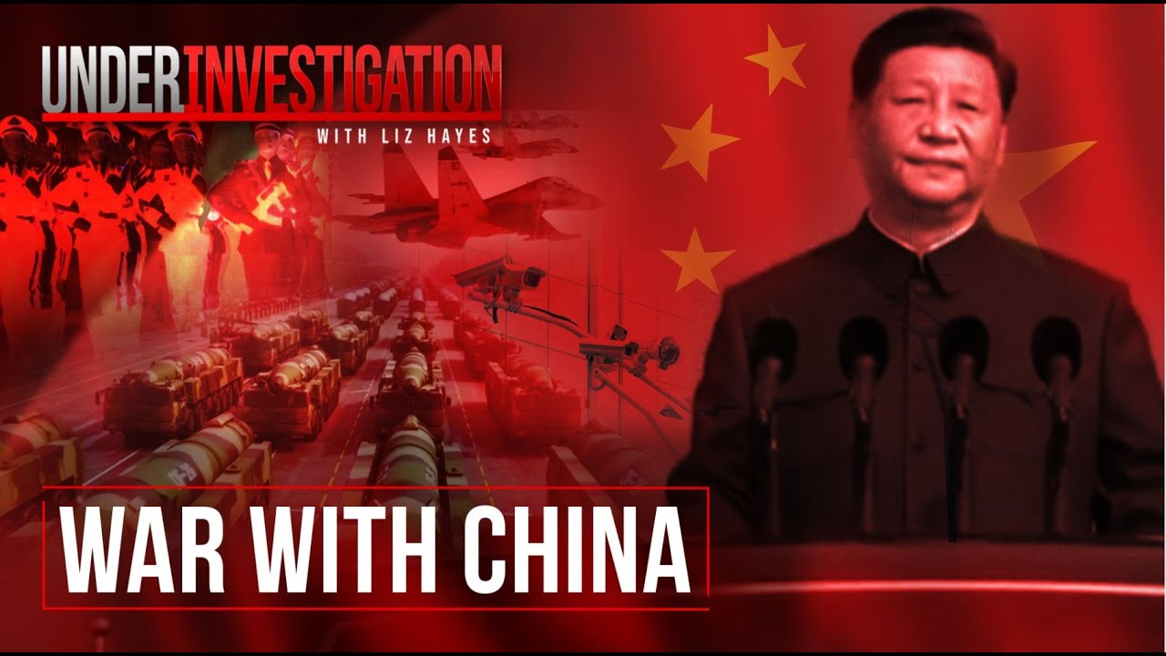 War with China: Are we closer than we think? | Under Investigation