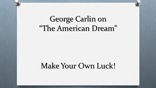 """George Is Right About """"The American Dream"""""""