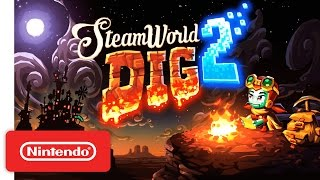 SteamWorld Dig 2 – Nintendo Switch Trailer