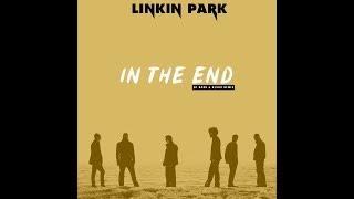 Linkin Park - In The End (Dj Dark &amp Nesco Extended Remix)