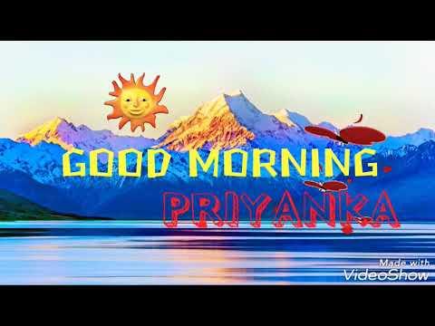Good Morning Priyanka