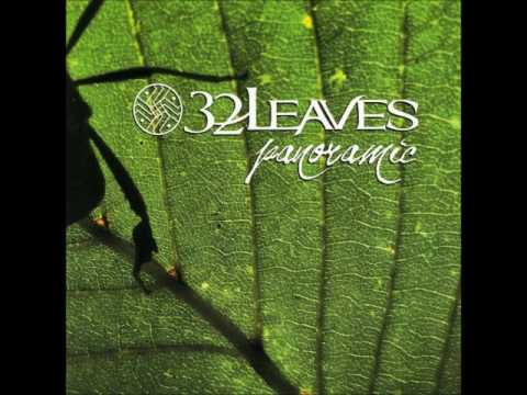 32 Leaves - Panoramic (Full Album)