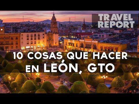 10 cosas que hacer en León, GTO.