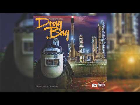 "Welding- ""Drag Bag"" prod. By Payday"