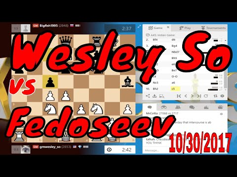 ♚ Wesley so vs Vladimir Fedoseev 🔥 Chess Blitz on Chess com October 30,  2017