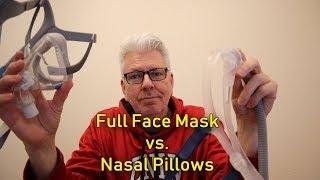 Nasal Pillows vs Full Face Mask