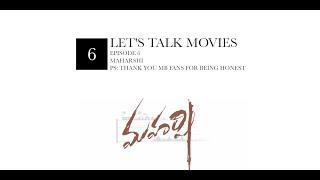 Let's Talk Movies - Episode 6 - Maharshi