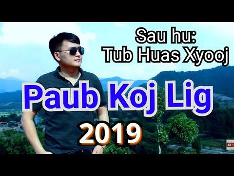 Paub koj lig Tub Huas xyooj nkauj tshiab 2019 Mv(officia) thumbnail