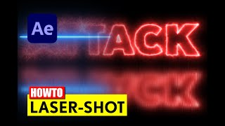 After Effects: Laser Schuss (Shot) - Explosion - Tutorial - deutsch