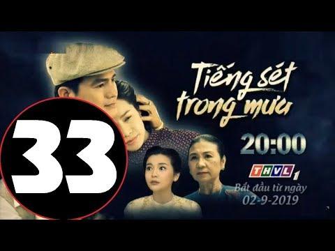 Tiếng Sét Trong Mưa Tập 33 [1] Phim THVL Lồng Tiếng Không quảng cáo