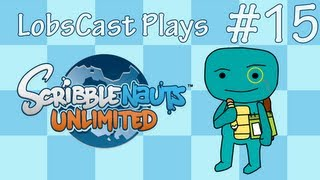 Scribblenauts Unlimited! - Ep.15 - Blue Canary In The Outlet By The Light Switch