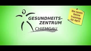 Gesundheitszentrum Chiemgau [TRAILER APRIL 2021]