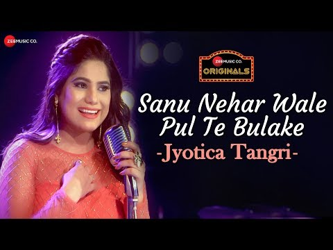 Sanu Nehar Wale Pul Te Bulake | Jyotica Tangri | Amjad Nadeem | Specials by Zee Music Co.