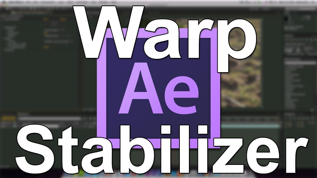 how to use warp stabilizer after effects
