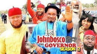 JOHNBOSCO THE GOVERNOR SEASON 2 - (New Movie) 2019 Latest Nigerian Nollywood Movie Full HD