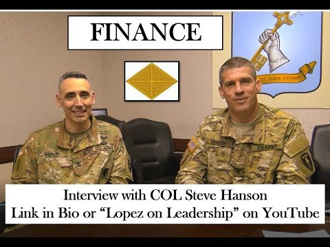 Leadership in the Finance Corps with COL Steve Hanson (#branchseries Episode 11: Finance)