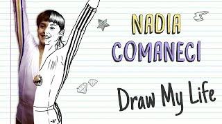 NADIA COMANECI | Draw My Life