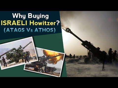 DRDO ATAGS Vs Israeli ATHOS | Why India Is Buying ATHOS Howitzer From Israel? ATHOS 2052 Howitzer