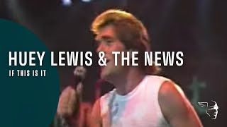 """Huey Lewis & The News - If This Is It  (From """"The Heart of Rock & Roll"""" DVD)"""