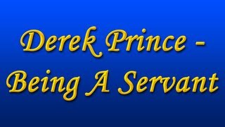 Derek Prince - Being A Servant (with Chinese Subs) (2000)