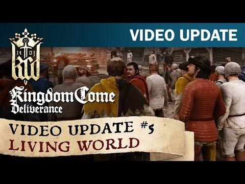 Kingdom Come: Deliverance - Video Update #5: Living world