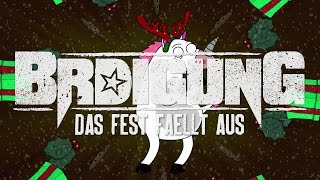 BRDIGUNG - Das Fest fällt aus [Offizielles Video]
