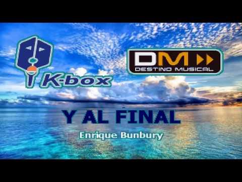 Karaoke Enrique Bunbury - Y Al Final