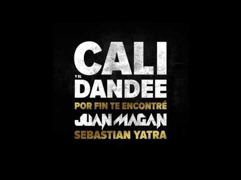 Cali Y El Dandee Ft. Juan Magan & S. Yatra - Por Fin Te Encontré (Dj Mursiano & Dj Rajobos Edit)