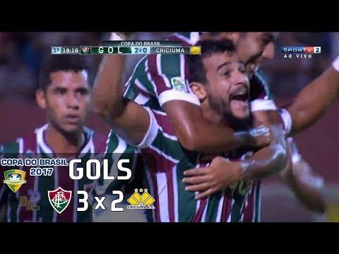 Gols - Fluminense 3 x 2 Criciúma - Copa do Brasil 2017