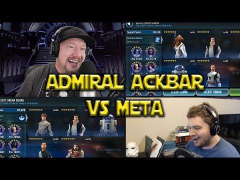 Star Wars: Galaxy Of Heroes - Admiral Ackbar Lead VS Meta