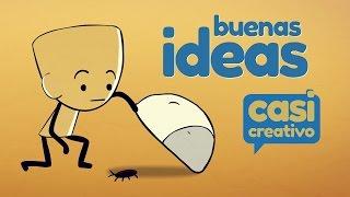 Buenas ideas | Casi Creativo